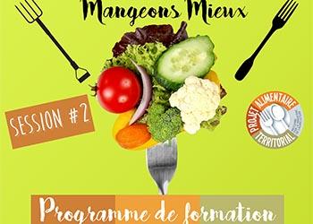 Mangeons mieux : Programme de formation 1er semestre 2021
